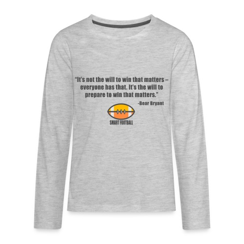 Preparing with Bear Bryant - Kids' Premium Long Sleeve T-Shirt