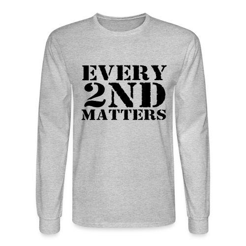 Every 2nd Matters (Black) - Men's Long Sleeve T-Shirt