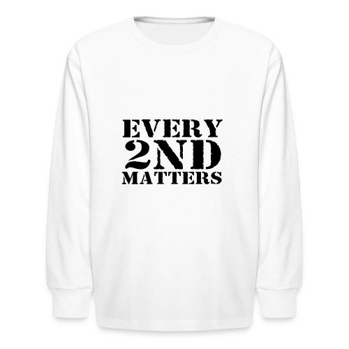 Every 2nd Matters (Black) - Kids' Long Sleeve T-Shirt