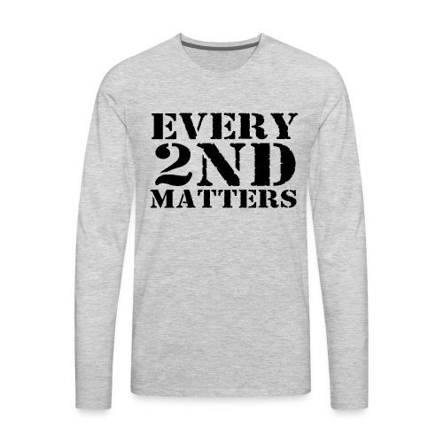 Every 2nd Matters (Black) - Men's Premium Long Sleeve T-Shirt