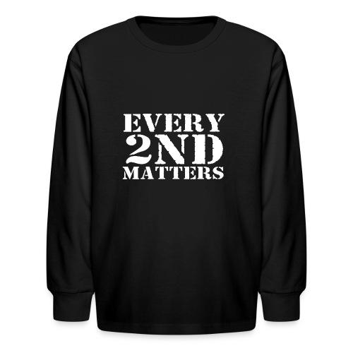 Every 2nd Matters (White) - Kids' Long Sleeve T-Shirt
