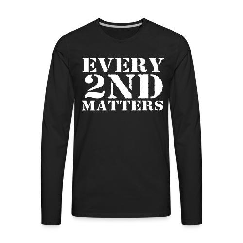 Every 2nd Matters (White) - Men's Premium Long Sleeve T-Shirt