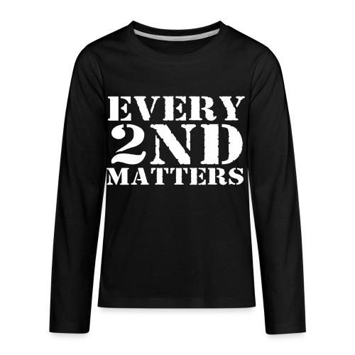 Every 2nd Matters (White) - Kids' Premium Long Sleeve T-Shirt