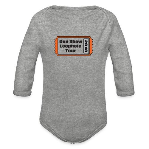 Gun Show Loophole Tour 2018 - Organic Long Sleeve Baby Bodysuit