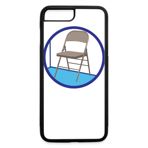 the Chair is Against the Wall - iPhone 7 Plus/8 Plus Rubber Case