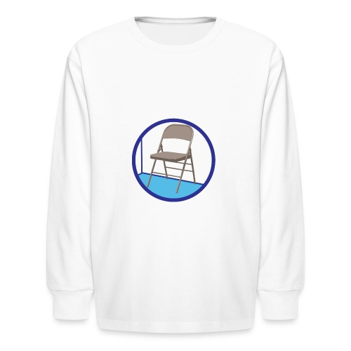 the Chair is Against the Wall - Kids' Long Sleeve T-Shirt