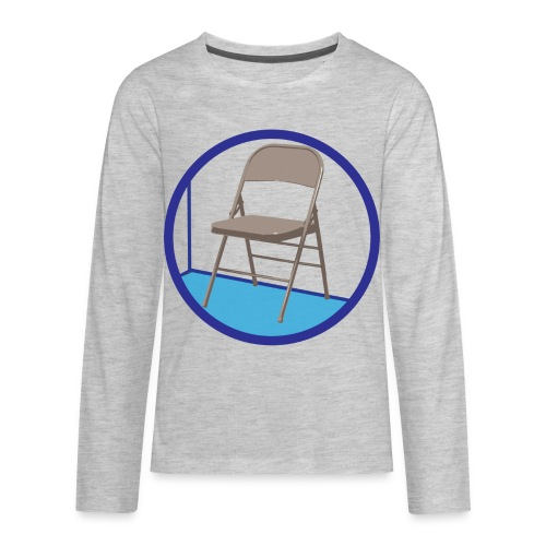 the Chair is Against the Wall - Kids' Premium Long Sleeve T-Shirt