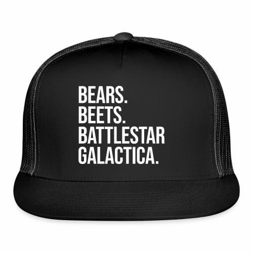 Bears Beets Battlestar  - Trucker Cap