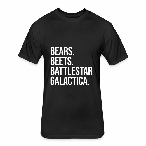 Bears Beets Battlestar  - Fitted Cotton/Poly T-Shirt by Next Level