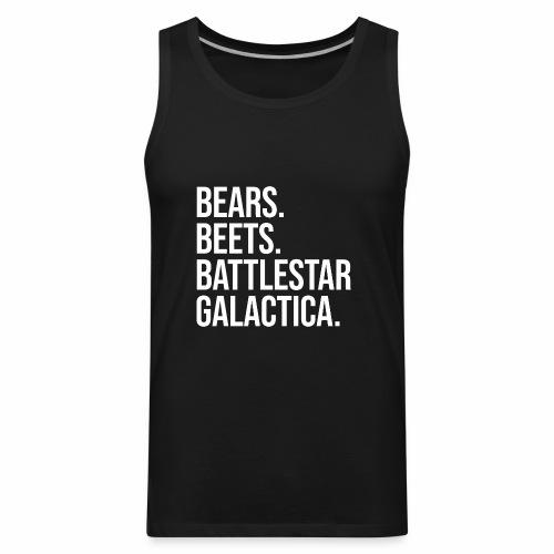 Bears Beets Battlestar  - Men's Premium Tank
