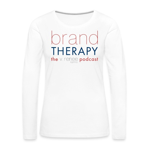 brand therapy mens hoodie - Women's Premium Long Sleeve T-Shirt
