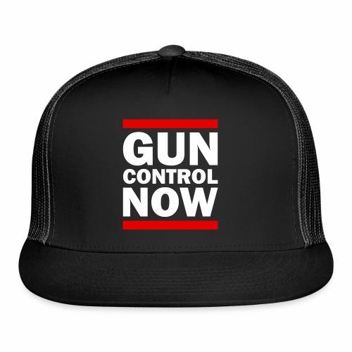 GUN CONTROL NOW - Trucker Cap