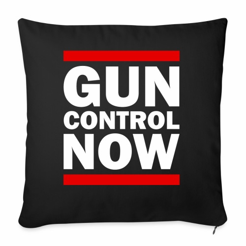 GUN CONTROL NOW - Throw Pillow Cover