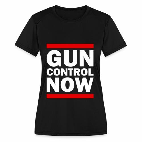 GUN CONTROL NOW - Women's Moisture Wicking Performance T-Shirt