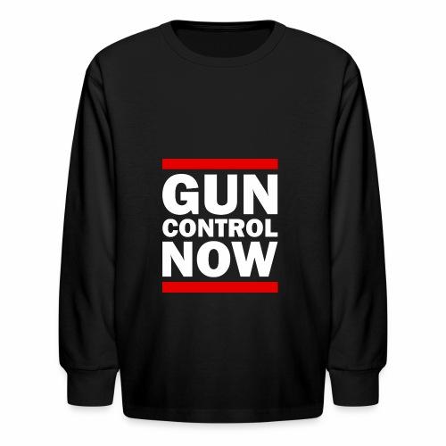 GUN CONTROL NOW - Kids' Long Sleeve T-Shirt