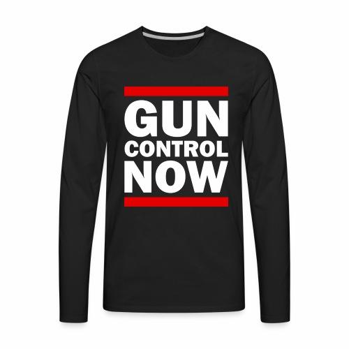 GUN CONTROL NOW - Men's Premium Long Sleeve T-Shirt
