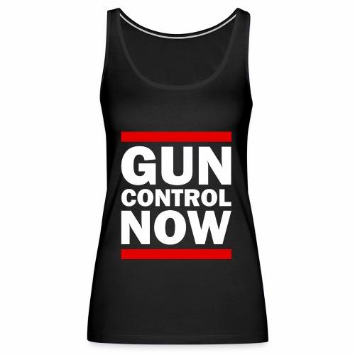 GUN CONTROL NOW - Women's Premium Tank Top