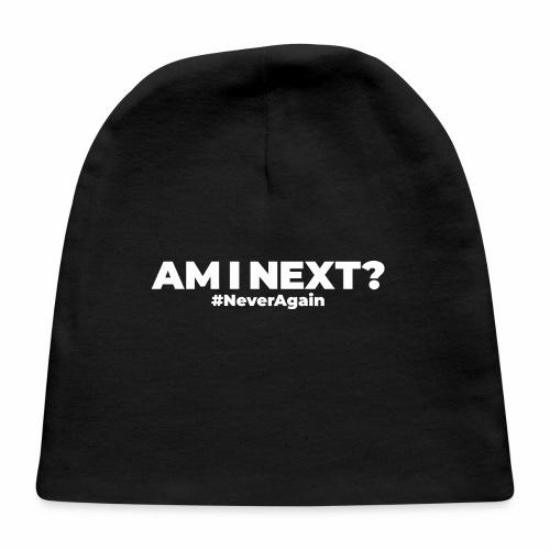 AM I NEXT - Baby Cap