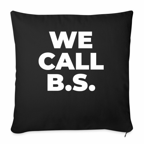 WE CALL B S - Throw Pillow Cover