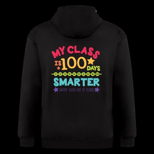My Class is 100 Days Smarter Happy 100th Day of School - Men's Zip Hoodie