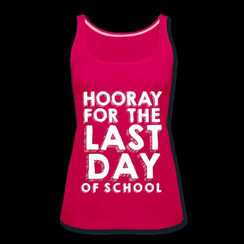Hooray for the Last Day of School | Sprinkles - Women's Premium Tank Top