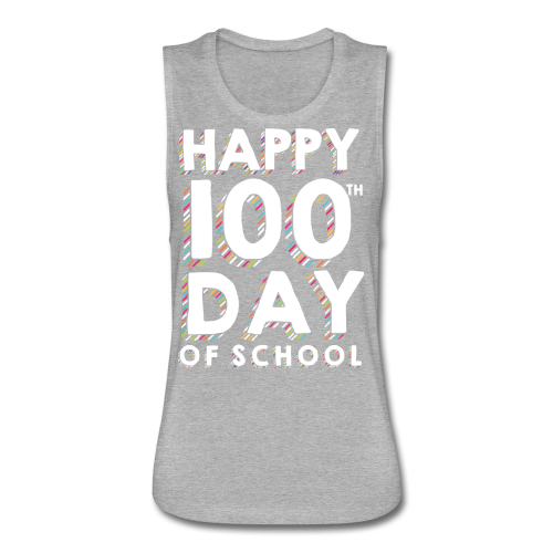 Happy 100th Day of School | Colorful Sprinkles - Women's Flowy Muscle Tank by Bella