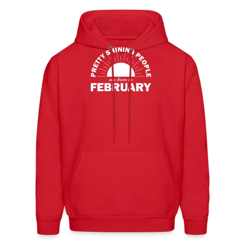 Pretty Shining People Are Born In February - Men's Hoodie