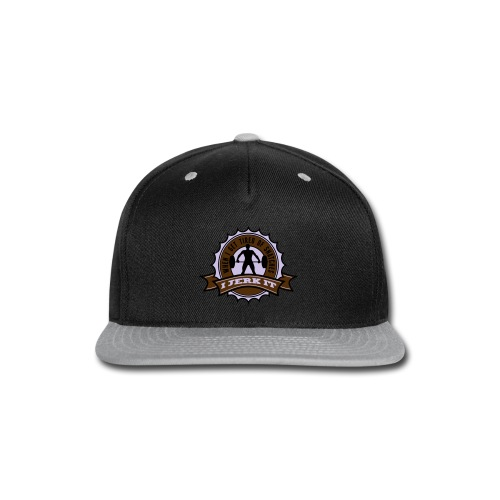 When I Get Tired Of Snatches... (Gold) - Snap-back Baseball Cap