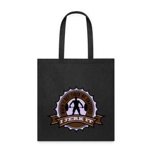 When I Get Tired Of Snatches... (Gold) - Tote Bag