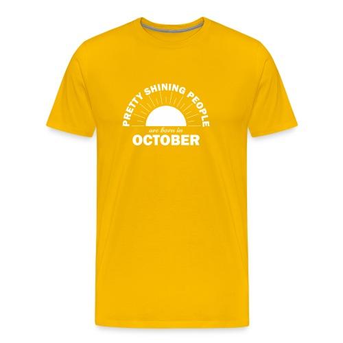 Pretty Shining People Are Born In October - Men's Premium T-Shirt
