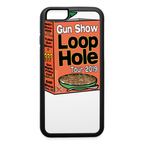 Gun Show Loophole Tour 2019 Cereal - iPhone 6/6s Rubber Case
