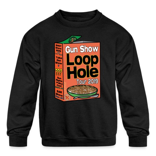 Gun Show Loophole Tour 2019 Cereal - Kids' Crewneck Sweatshirt