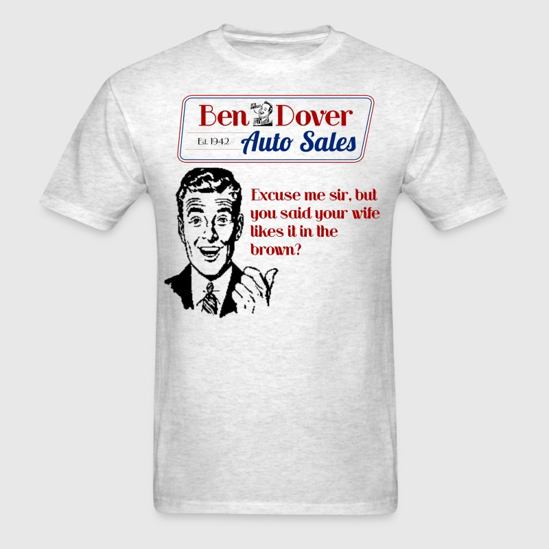 Funny Car Salesmen T-Shirts Ben Dover Auto Sales - Men's T-Shirt