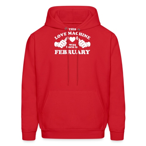 This Love Machine Was Born In February - Men's Hoodie
