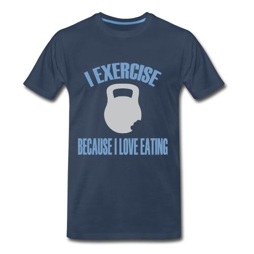 I Exercise Because I Love Eating - Men's Premium T-Shirt