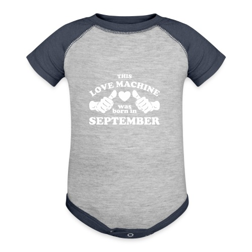 This Love Machine Was Born In September - Contrast Baby Bodysuit