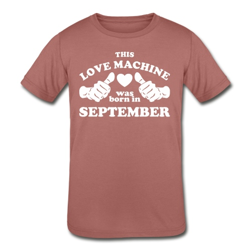 This Love Machine Was Born In September - Kids' Tri-Blend T-Shirt