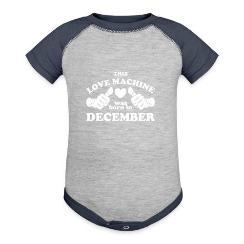 This Love Machine Was Born In December - Contrast Baby Bodysuit