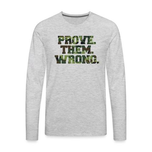 Prove Them Wrong camo print fitness logo - Men's Premium Long Sleeve T-Shirt