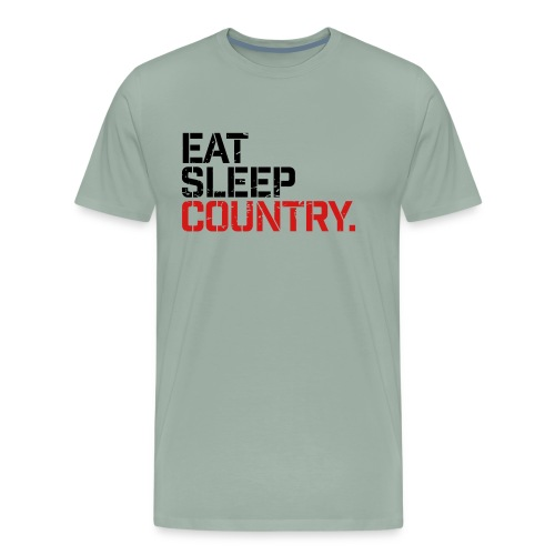 Eat Sleep Country - Men's Premium T-Shirt