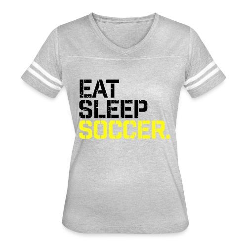 Eat Sleep Soccer - Women's Vintage Sport T-Shirt
