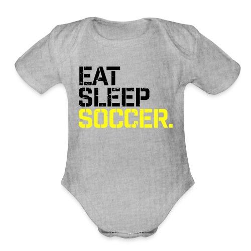 Eat Sleep Soccer - Organic Short Sleeve Baby Bodysuit