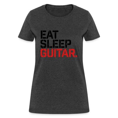 Eat Sleep Guitar - Women's T-Shirt