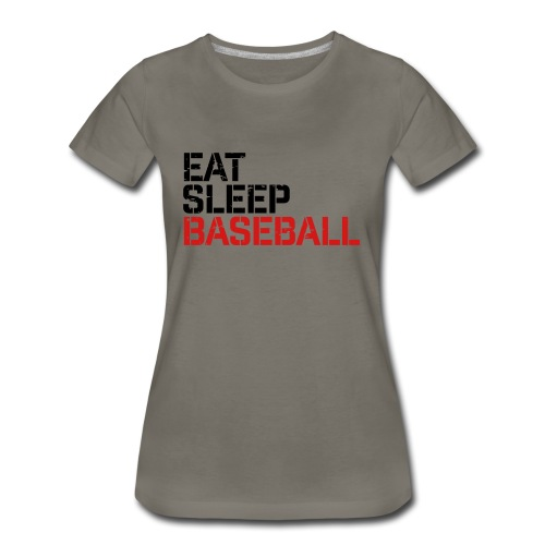 Eat Sleep Baseball - Women's Premium T-Shirt
