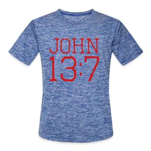 John 13:7 bible verse shirt - Men's Moisture Wicking Performance T-Shirt