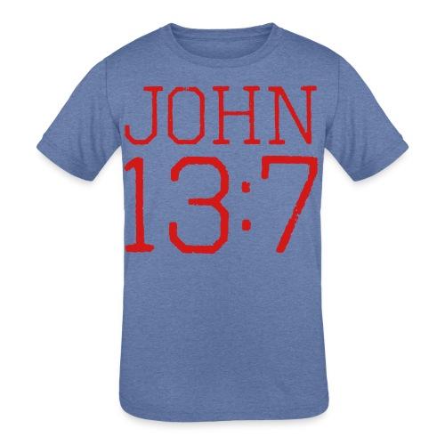 John 13:7 bible verse shirt - Kids' Tri-Blend T-Shirt