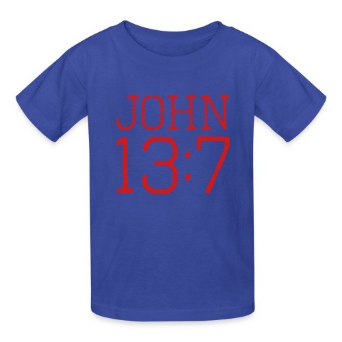 John 13:7 bible verse shirt - Kids' T-Shirt