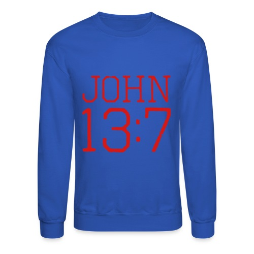 John 13:7 bible verse shirt - Crewneck Sweatshirt