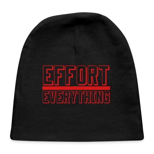 Effort Over Everything - Baby Cap