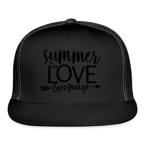 Summer Is My Love Language - Trucker Cap